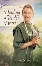 Holding a Tender Heart (The Beiler Sisters #1)