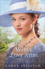 While Love Stirs (The Gregory Sisters #2)