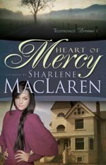 Heart Of Mercy (Tennessee Dreams #1)