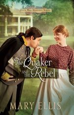 The Quaker and the Rebel (Civil War Heroines #1)