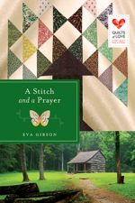 A Stitch and a Prayer (Quilts of Love)