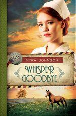 Whisper Goodbye (Till We Meet Again #2)