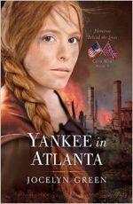 Yankee in Atlanta (Heroines Behind the Lines #3)