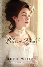 The Pelican Bride (Gulf Coast Chronicles #1)