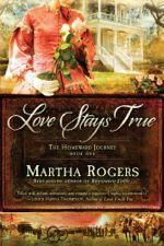 Love Stays True (The Homeward Journey)