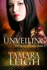 The Unveiling (Age of Faith #1)