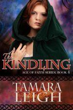 The Kindling (Age of Faith #4)
