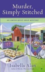 Murder, Simply Stitched (Amish Quilt Shop Mystery #2)