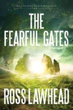 The Fearful Gates (An Ancient Earth #3)