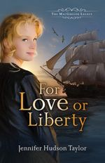 For Love or Liberty (The MacGregor Legacy #3)