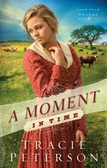 A Moment in Time (Lone Star Brides #2)