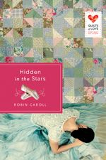 Hidden in the Stars (Quilts of Love)