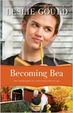 Becoming Bea (The Courtships of Lancaster County #4)