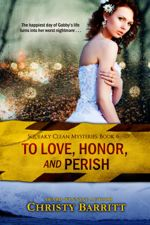 To Love, Honor, and Perish (Squeaky Clean Mysteries #6)