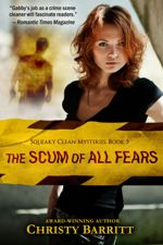 The Scum of All Fears (Squeaky Clean Mysteries #5)