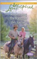 Redeeming the Rancher (Serendipity Sweethearts)