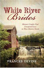 White River Brides (Romancing America)