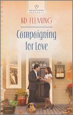 Campaigning for Love (Heartsong Presents)
