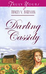 Darling Cassidy (Truly Yours Digital Editions)
