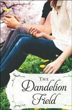 The Dandelion Field (Banister Falls #1)