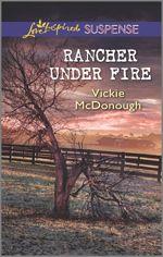Rancher Under Fire (Love Inspired Suspense)