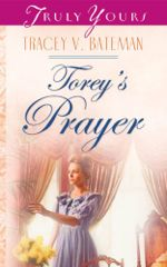 Torey's Prayer (Truly Yours Digital Editions)
