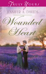 Wounded Heart (Truly Yours Digital Editions)