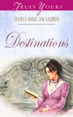 Destinations (Truly Yours Digital Editions)