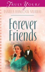 Forever Friends (Truly Yours Digital Editions)