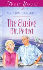 The Elusive Mr. Perfect (Truly Yours Digital Editions)