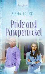 Pride And Pumpernickel (Truly Yours Digital Editions)