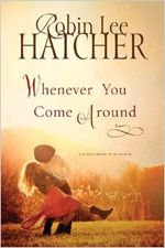 Whenever You Come Around (A Kings Meadow Romance)