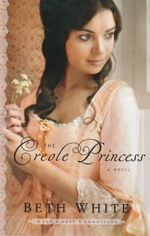 The Creole Princess (Gulf Coast Chronicles #2)