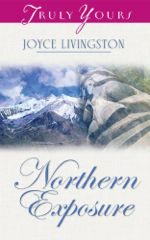 Northern Exposure (Truly Yours Digital Editions)