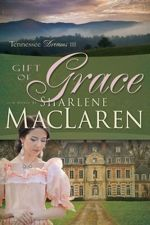 Gift of Grace (Tennessee Dreams #3)