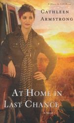 At Home in Last Chance (A Place to Call Home #3)