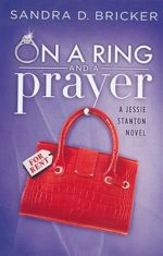On a Ring and A Prayer (Jessie Stanton #1)