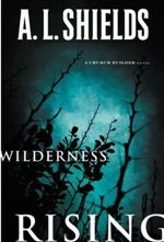 Wilderness Rising (The Church Builder #2)