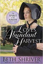 Love's Abundant Harvest (Spirit of the Amish)