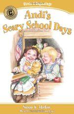 Andi's Scary School Days (Circle C Beginnings #4)