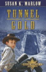 Tunnel of Gold (Goldtown Adventures)