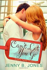 Can't Let You Go (A Katie Parker Production #4)