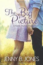 The Big Picture (A Katie Parker Production #3)