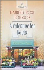 A Valentine for Kayla (Heartsong Presents)