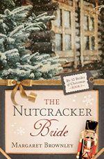 The Nutcracker Bride (The 12 Brides of Christmas)