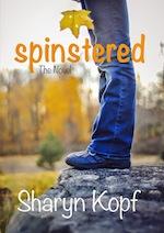 Spinstered the Novel