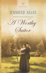 A Worthy Suitor (Heartsong Presents)