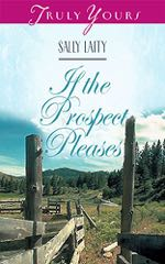 If The Prospect Pleases (Truly Yours Digital Editions)