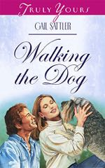 Walking The Dog (Truly Yours Digital Editions)