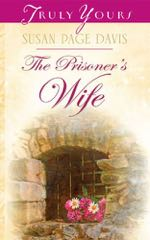 The Prisoner's Wife (Truly Yours Digital Editions)